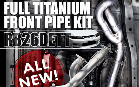 NEW RELEASE : ALL NEW! FULL TITANIUM FRONT PIPE RB26DETT